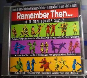 REMEMBER THEN... 30 ORIGINAL DOO-WOP CLASSICS CD 1955-1963