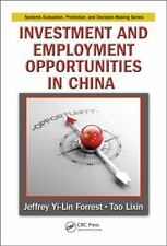 Investment and Employment Opportunities in China (Systems Evaluation,