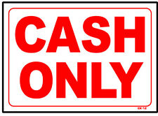CASH ONLY 10x14 Heavy Duty Plastic Sign CK-12