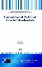 Computational Models of Risks to Infrastructure (NATO Science for Peace and Secu