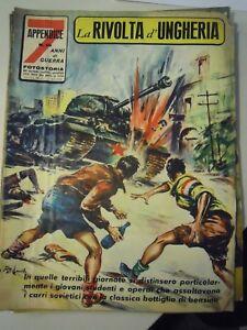 "7 ANNI DI GUERRA 1959  "" LA RIVOLTA D'UNGHERIA "" FOTOSTORIA WWII (S-L6)"