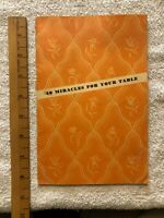 VINTAGE 1930 '40 MIRACLES FOR YOUR TABLE' Recipes - Richelieu, Ferndell, Batavia