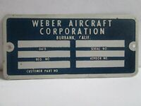 Weber Aircraft Name Plate P/N WSF73132 New Surplus Data Plate Free Shipping