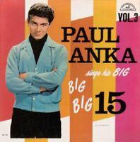 LP 33 Paul Anka Sings His Big Big Big 15 Vol.3 ABC-Paramount ABC-409 US 1962