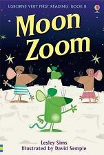 Moon Zoom by Lesley Sims  Usborne Very First Reading Book 8 - NEW Hard Cover