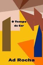 O TEMPO DA COR (poesia) : O Povo Da Rua Me Ensinou a Observar o Vazio e o...