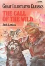 The Call of the Wild Great Illustrated Classics Hardcover Brand NEW