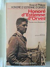 HONORE D'ESTIENNE D'ORVES 1990 ROSE PHILIPPE HONORE DEDICACE MILITAIRE GUERRE