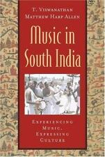 Music in South India: The Karnatak Concert Tradition and Beyond: Experiencing Mu