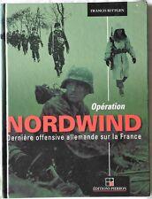 NO Heimdal Opération Nordwind Dernière offensive allemande sur la France