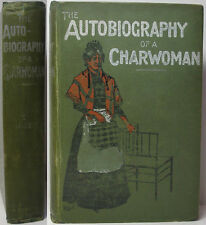 1900 THE AUTOBIOGRAPHY OF A CHARWOMAN LONDON MEWS HOUSE CLEANER COCKNEY DIALECT