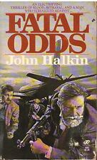 FATAL ODDS John Halkin 1981 1st PB H2
