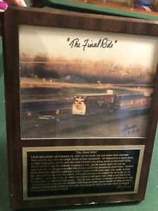"Dale Earnhardt ""The Final Ride"" 8x10 Photo Signed by Steve James Vintage 2-19-01"