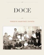 Doce by Teresita Martínez Zuviría (2014, Paperback)