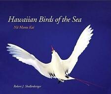 HAWAIIAN BIRDS OF SEA: NA MANU KAI (LATITUDE 20 BOOKS ()) By Robert J. VG