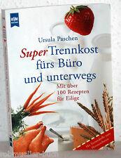 Ursula Paschen - Super TRENNKOST fürs Büro und unterwegs