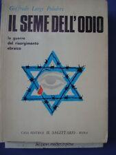 POLIDORI-IL SEME DELL'ODIO-LE GUERRE DEL RISORGIMENTO EBRAICO-IL SAGITTARIO 1967