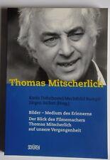 R10739 Der Blick des Filmemachers Thomas Mitscherlich auf unsere Vergangenheit -