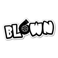 BLOWN Sticker Decal JDM Car Drift Vinyl Funny Turbo