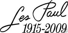 Vinyl cut IN memory of Les Paul Decal Choice of color