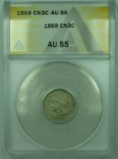 1868 3CN 3 Cent Piece Nickel ANACS AU-55