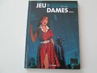 JEU DE DAMES T1 EO2015 TBE/TTBE PARTIE 1 EDITION ORIGINALE DD1