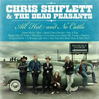 Chris Shiflett and Dead Peasants - All Hat and No Cattle [CD]