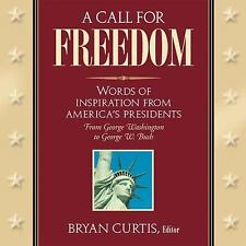 A Call for Freedom by Bryan Curtis  2002 Hardcover New