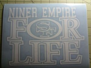 San Francisco 49ers For Life car decal