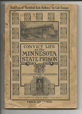 CONVICT LIFE at the MINNESOTA STATE PRISON  STILLWATER, MINNESOTA 1909
