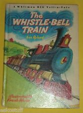The Whistle-Bell Train 1967 Big Tell-A-Tale book Nice Color Illustrations See!
