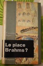 LE PIACE BRAHMS?  di FRANCOISE SAGAN  Bompiani editore  1959  (buono stato)