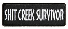 SH*T CREEK SURVIVOR  EMBROIDERED 4 INCH IRON ON MC BIKER  PATCH
