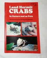 Land Hermit Crabs in Nature and As Pets by Edwin S. Iversen and Renate H....