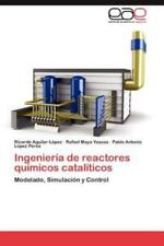 Ingenieria de Reactores Quimicos Cataliticos (Paperback or Softback)