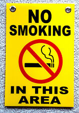 """NO SMOKING IN THIS AREA 8"""" x12"""" Coroplast Sign with Grommets"""