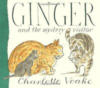 Ginger and the Mystery Visitor by Voake, Charlotte Hardback Book The Fast Free