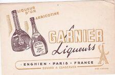 W54 BUVARD Liqueur d'or GARNIER LIQUEURS a ENGHIEN les BAINS