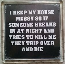 FRIDGE MAGNET 055 Quotes Saying Collector Gift Present Novelty Funny Messy house