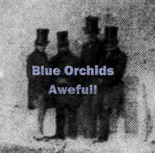 Blue Orchids : Awefull CD (2016) ***NEW***