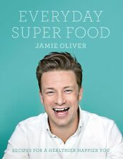 Everyday Super Food by Jamie Oliver   Hardcover,  FREE SHIP to Oz