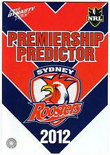 2012 SELECT DYNASTY NRL PREMIERSHIP PREDICTOR #PC14: SYDNEY ROOSTERS -UNREDEEMED