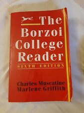 The Borzoi College Reader by Marlene Griffith; Charles Muscatine