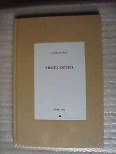 Octavio Paz VIENTO ENTERO facsimile Edition 2014 Edición Facsímilar Brand New