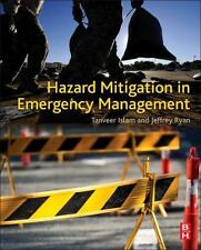 Hazard Mitigation in Emergency Management: By Islam, Tanveer Ryan, Jeffrey