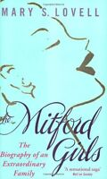 The Mitford Girls: The Biography of an Extraordinary Family,Mary S. Lovell