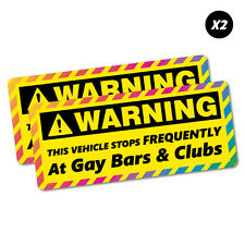 2x Warning Stops at Gay Bars Clubs Sticker Funny Car Stickers Novelty Decals ...