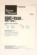 Pioneer SE-52 SE-32 Stéréo Casque écouteurs ORIGINAL MANUEL DE SERVICE ! O66