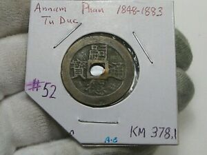 Vietnam (Annam) Phan ND (1848-1883) Tu Duc KM#378.1.  #52