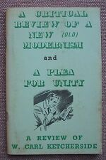 Critical Review of New Modernism & Plea For Unity G K Wallace Church of Christ